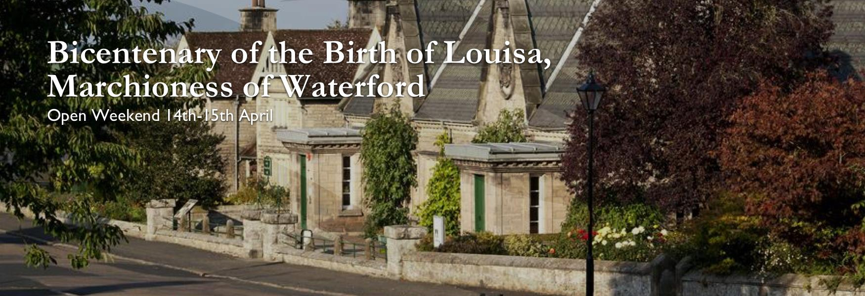 Bicentenary of the Birth of Louisa, Marchioness of Waterford