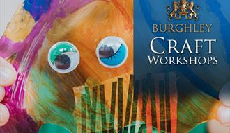 Burghley House: Craft Workshops
